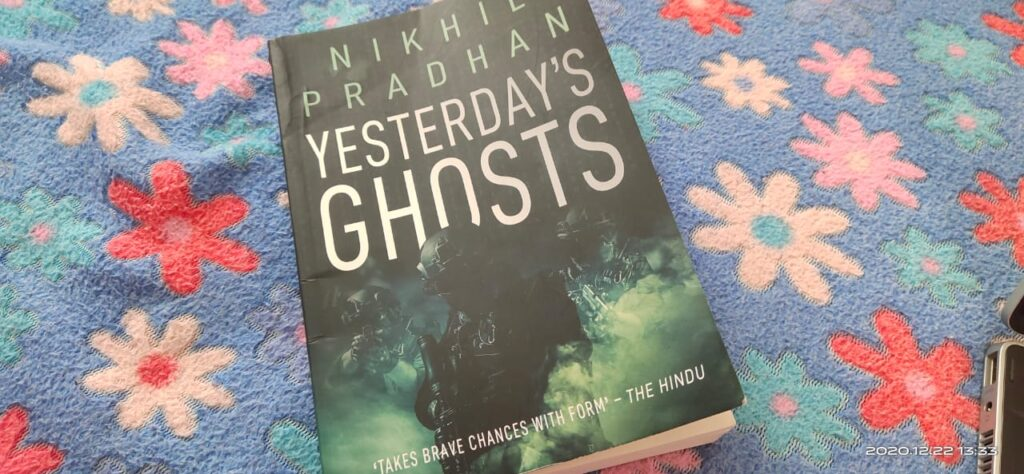 Yesterday's Ghosts by Nikhil Pradhan