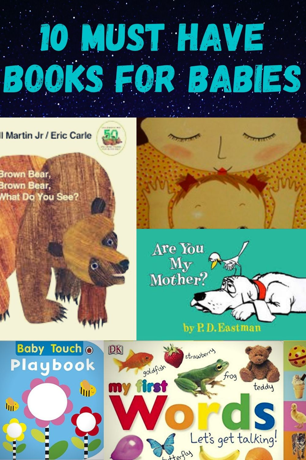 Ten Must Have books for Babies to start the reading journey